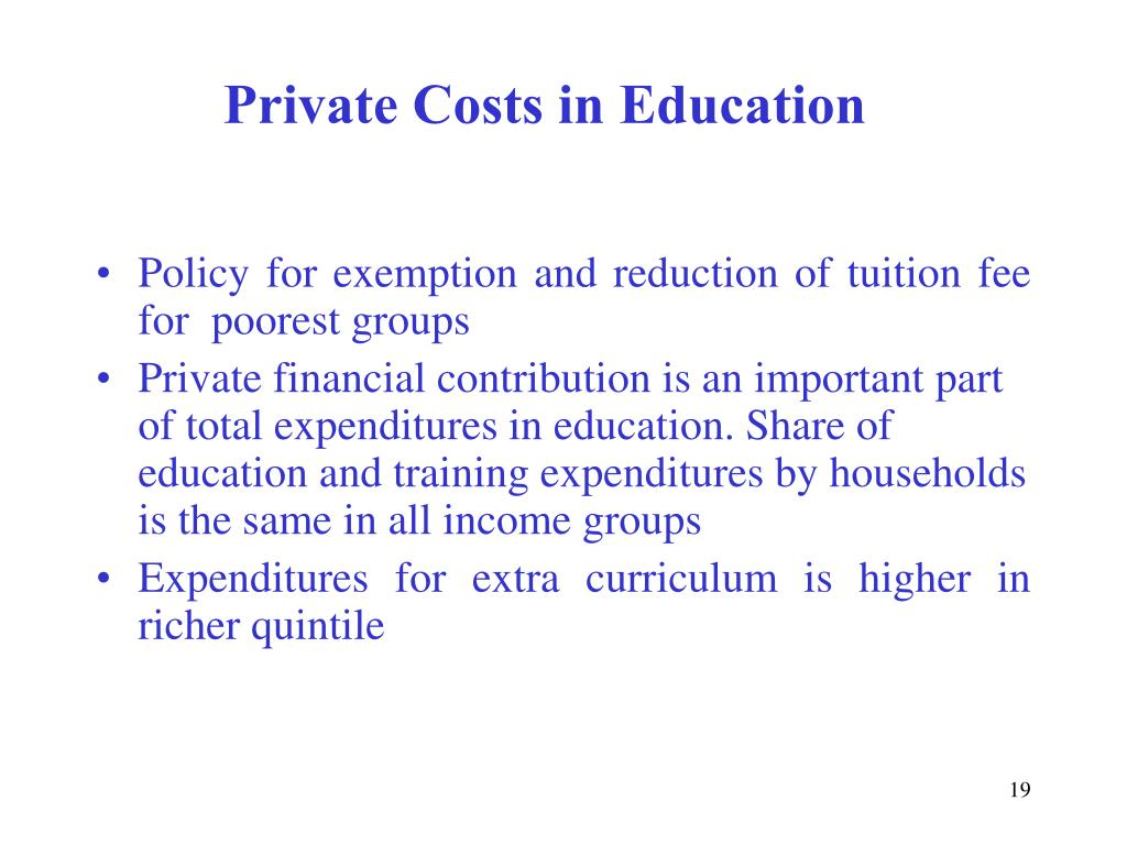 Private Costs in Education