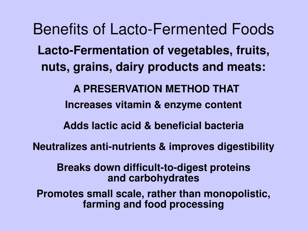 Benefits of Lacto-Fermented Foods