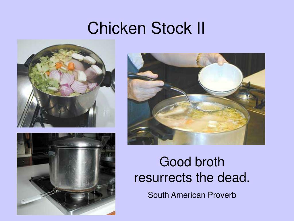 Chicken Stock II