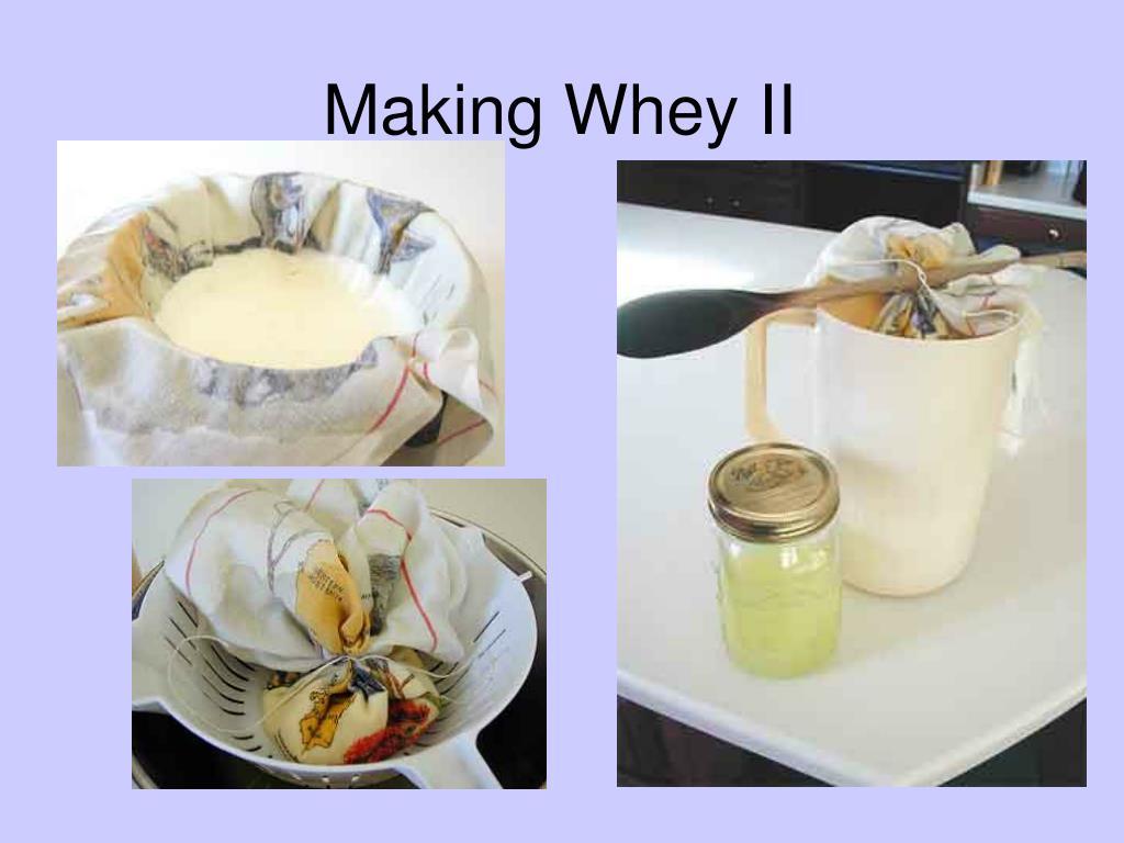 Making Whey II