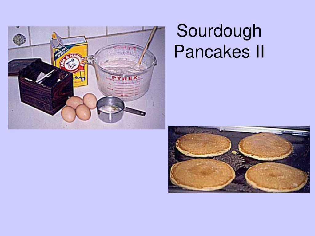Sourdough Pancakes II