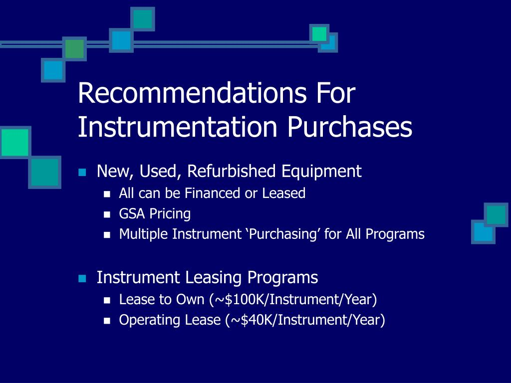 Recommendations For Instrumentation Purchases