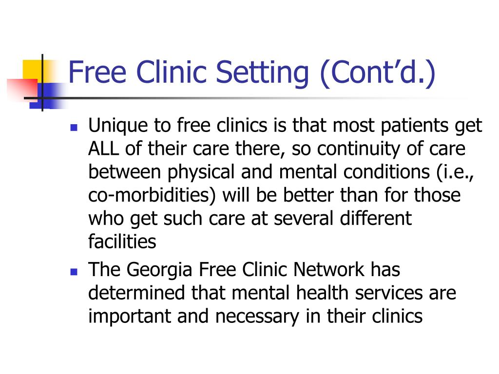 Free Clinic Setting (Cont'd.)
