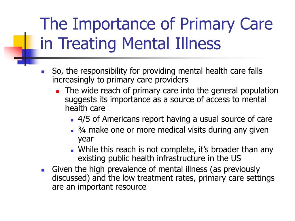 The Importance of Primary Care in Treating Mental Illness