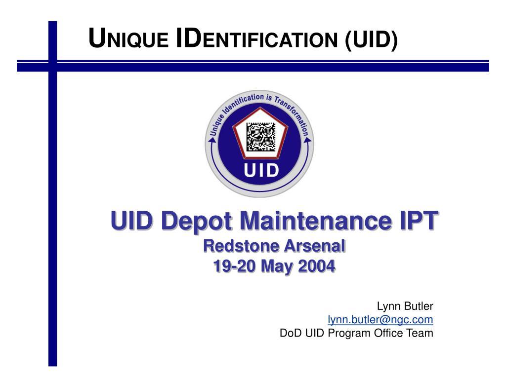 UID Depot Maintenance IPT