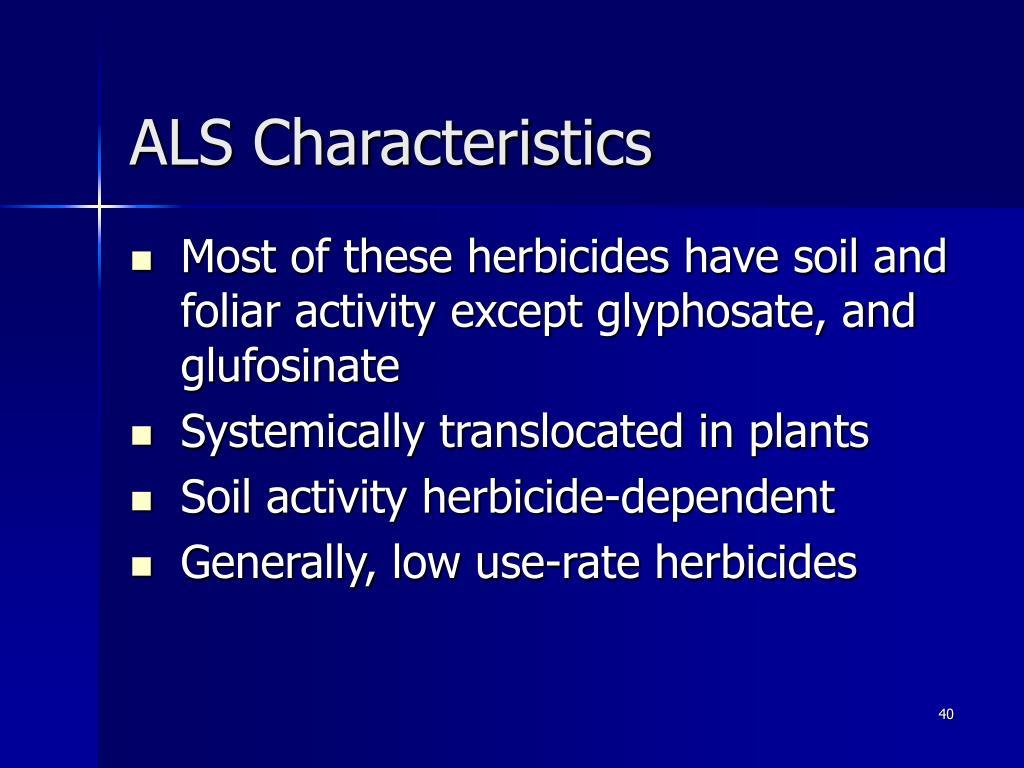 ALS Characteristics
