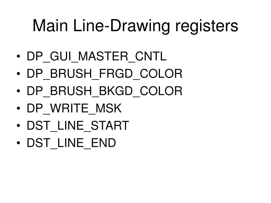 Main Line-Drawing registers