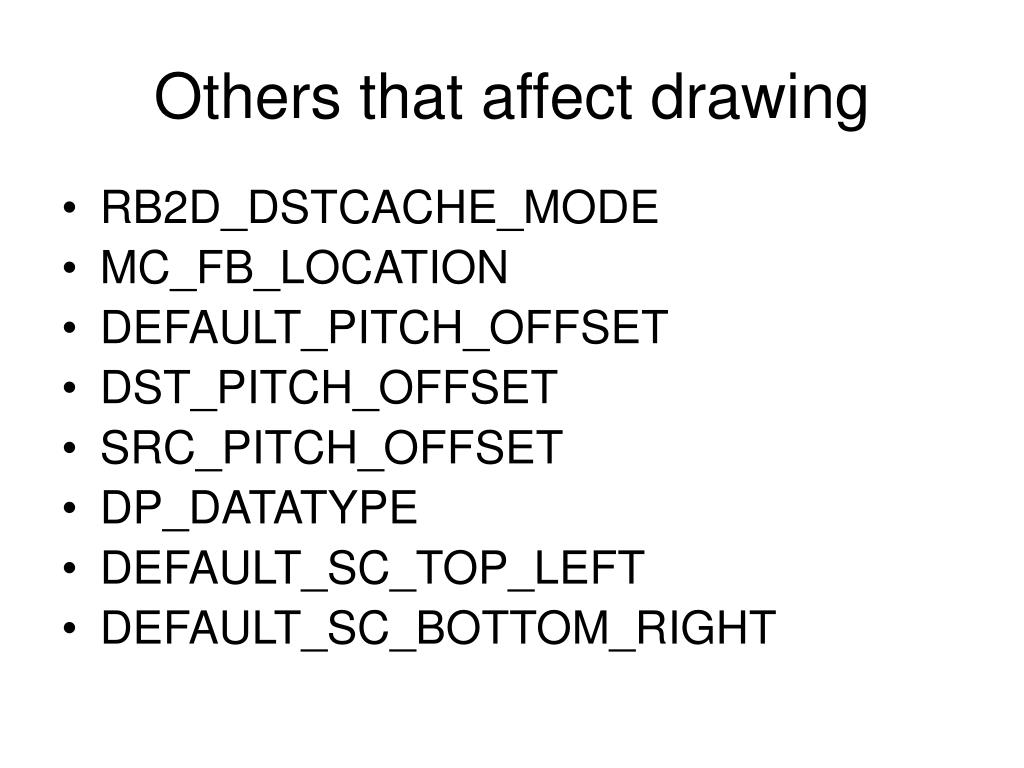Others that affect drawing