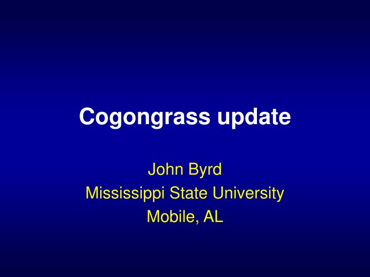 Cogongrass update