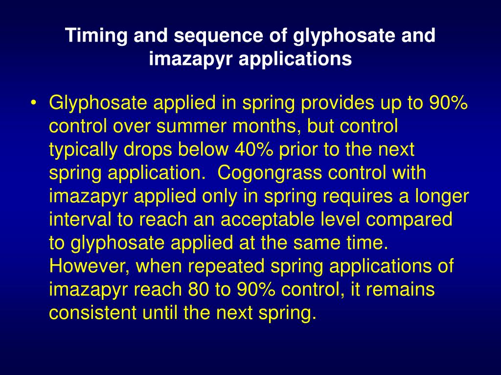 Timing and sequence of glyphosate and imazapyr applications