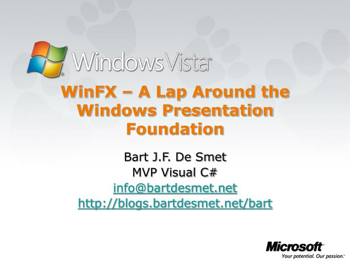 Winfx a lap around the windows presentation foundation