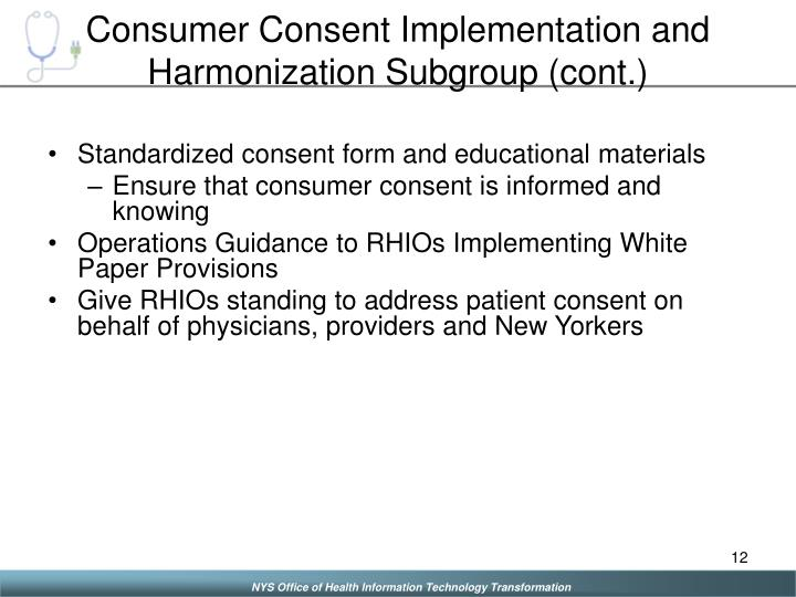 Consumer Consent Implementation and Harmonization Subgroup (cont.)