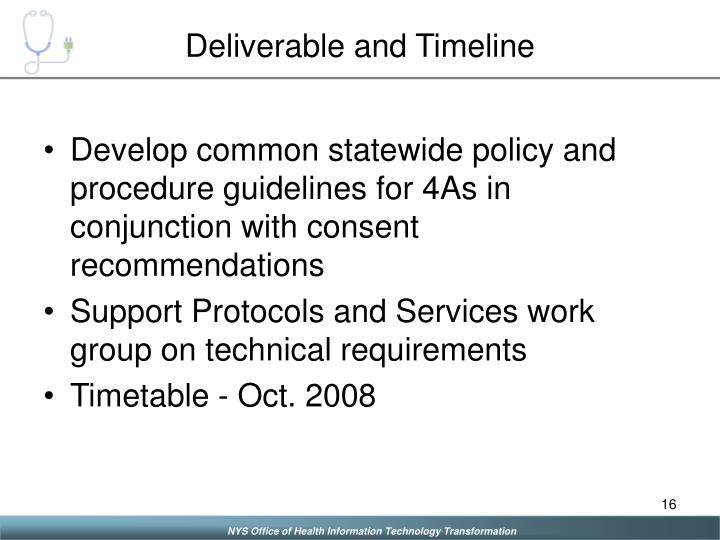 Deliverable and Timeline