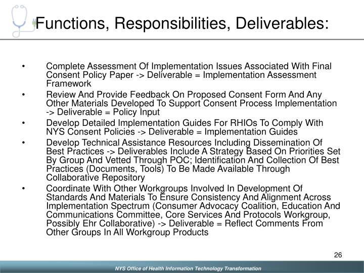 Functions, Responsibilities, Deliverables: