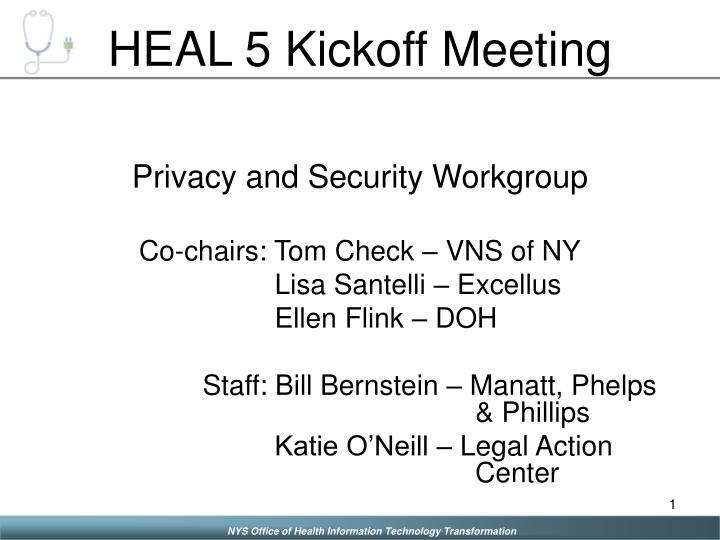 Heal 5 kickoff meeting