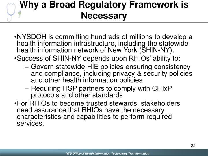 Why a Broad Regulatory Framework is Necessary