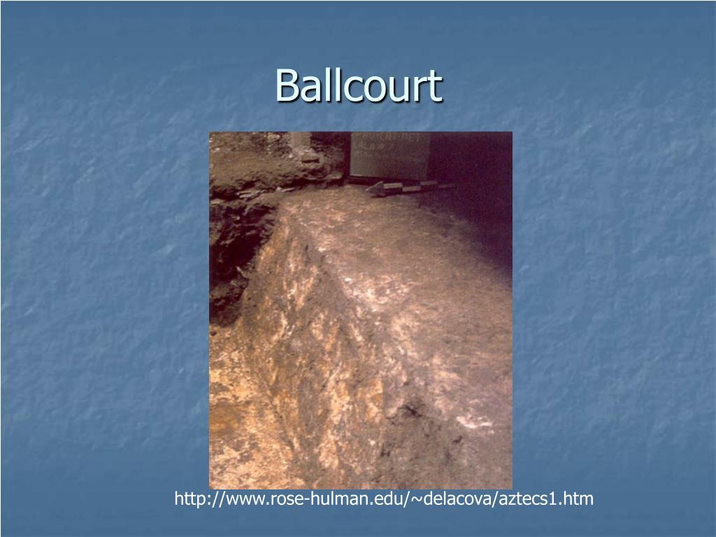 Ballcourt