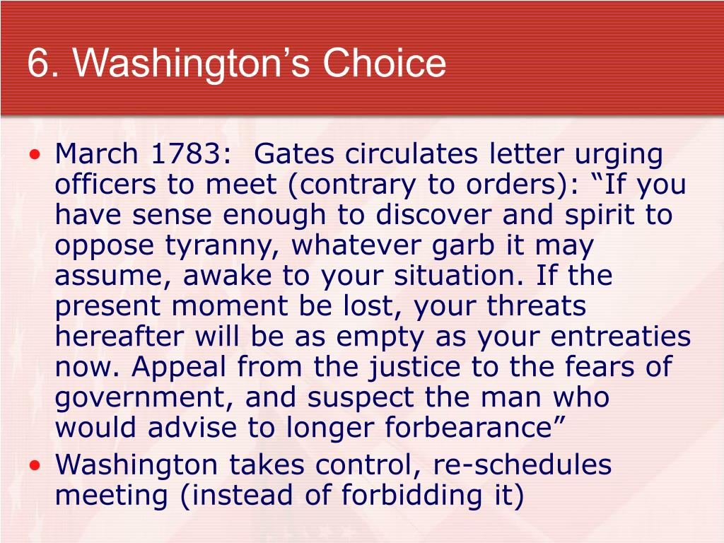 6. Washington's Choice