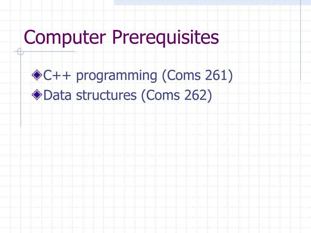 Computer Prerequisites