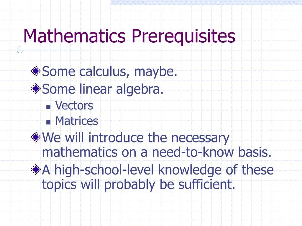 Mathematics Prerequisites