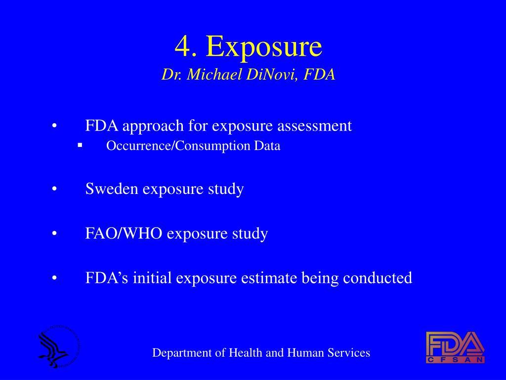 4. Exposure