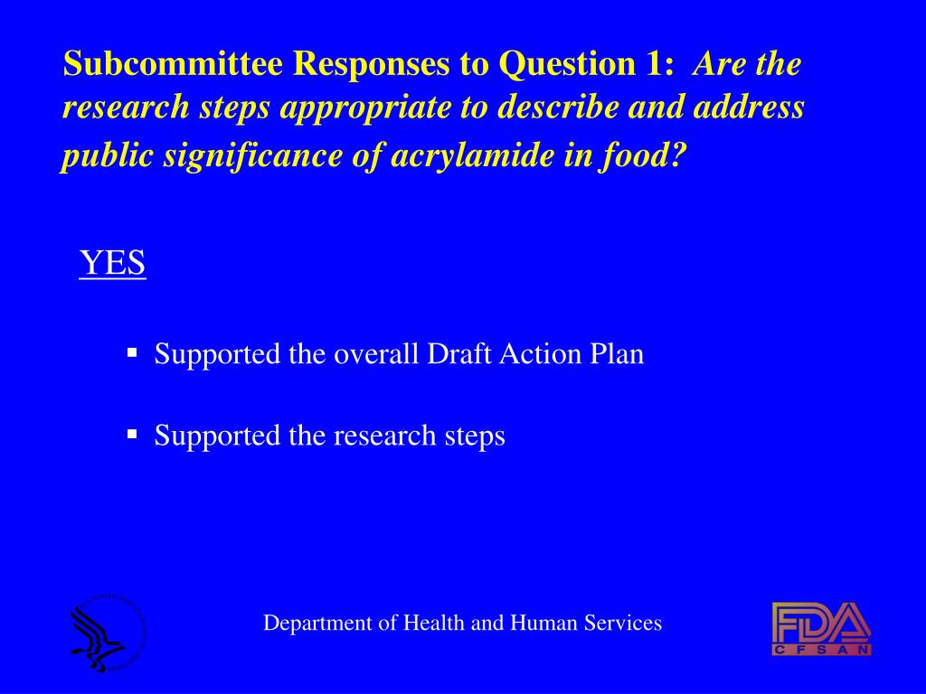 Subcommittee Responses to Question 1: