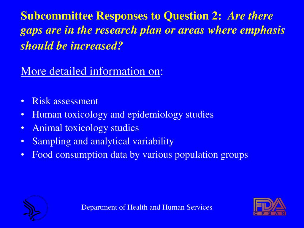 Subcommittee Responses to Question 2:
