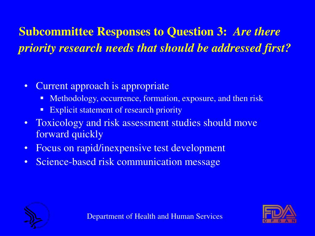 Subcommittee Responses to Question 3: