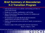 brief summary of abecedarian k 2 transition program
