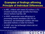 examples of findings affirming principle of individual differences