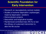 scientific foundation for early intervention