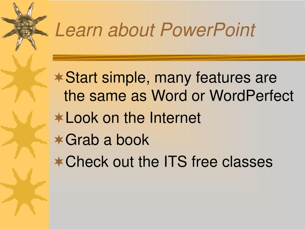 Learn about PowerPoint