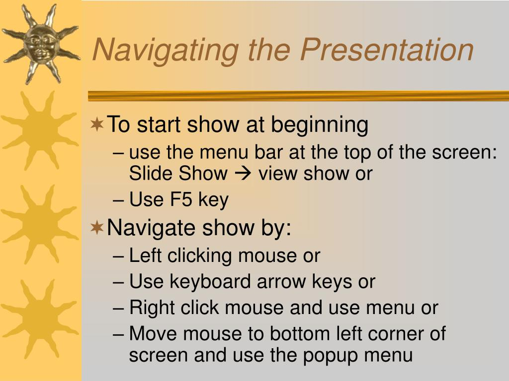 Navigating the Presentation