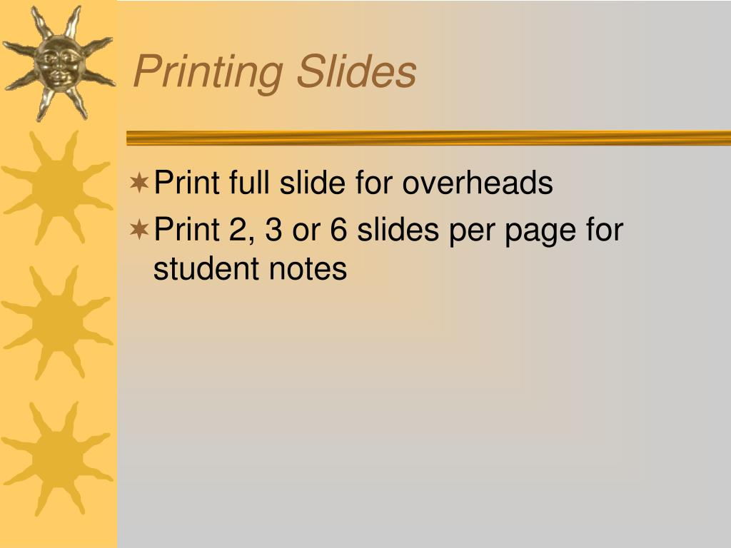 Printing Slides