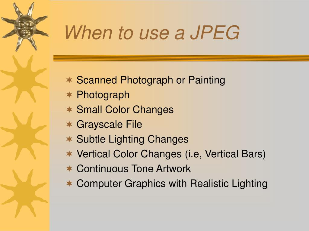 When to use a JPEG