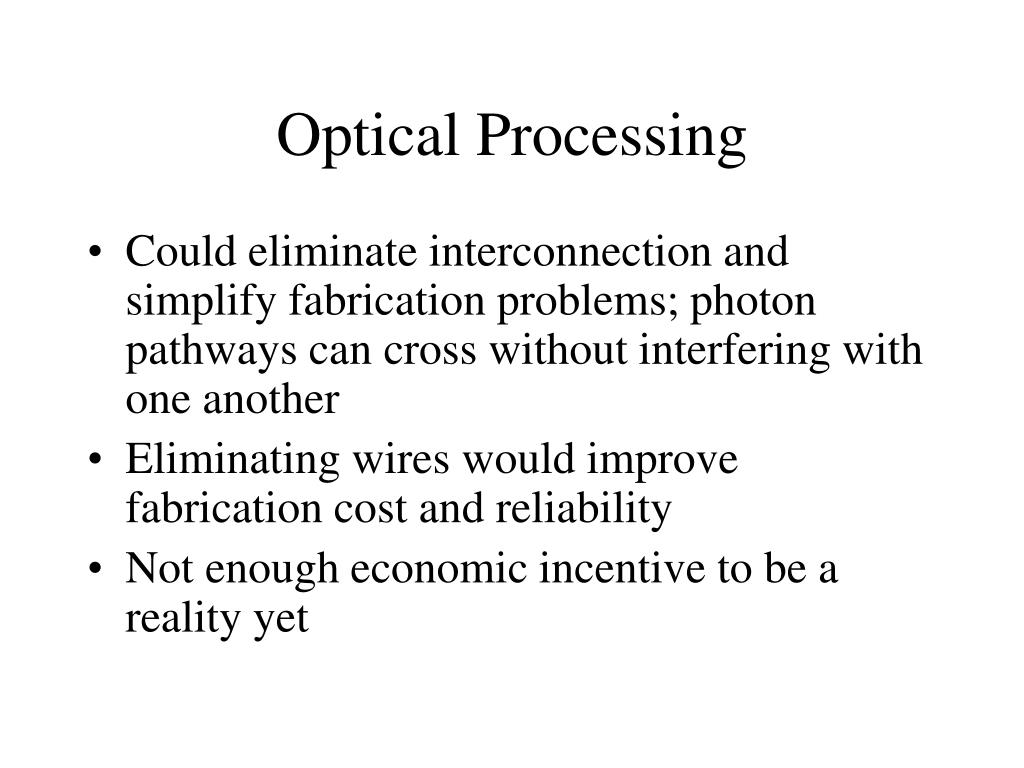 Optical Processing