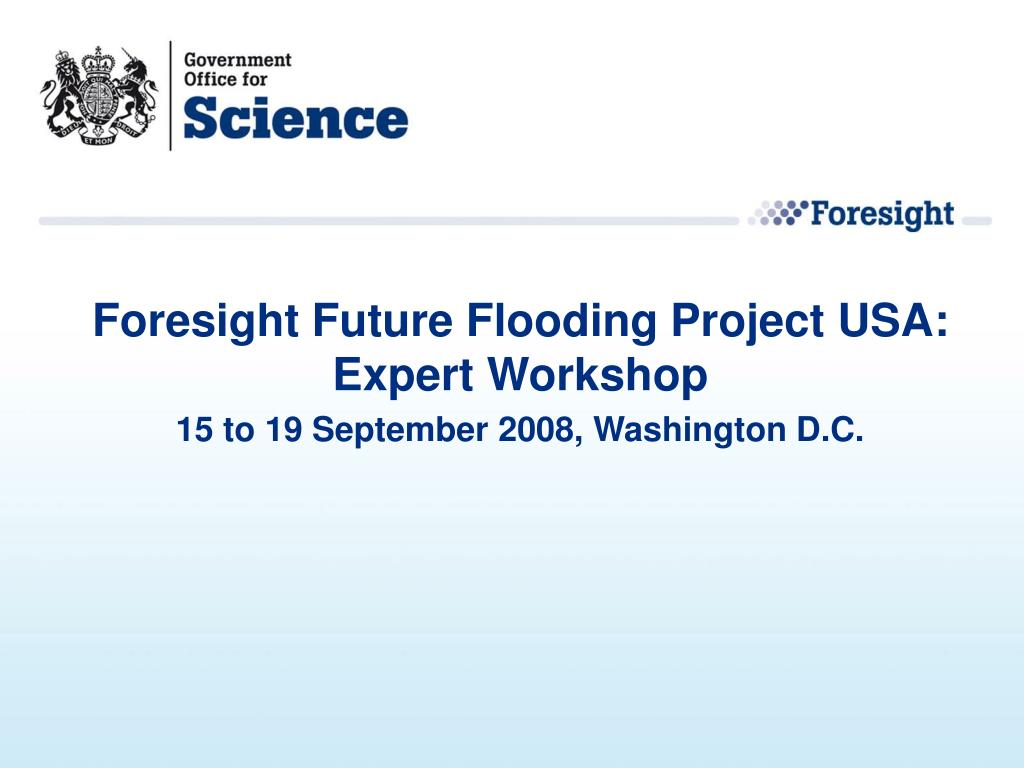 Foresight Future Flooding Project USA: Expert Workshop