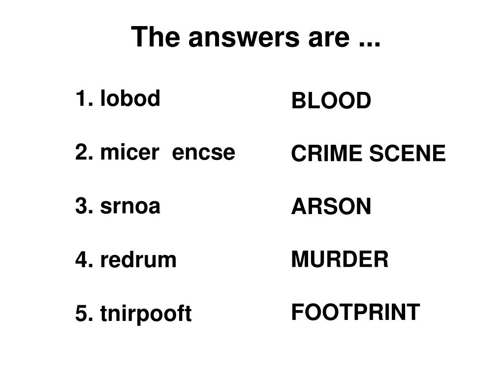 The answers are ...