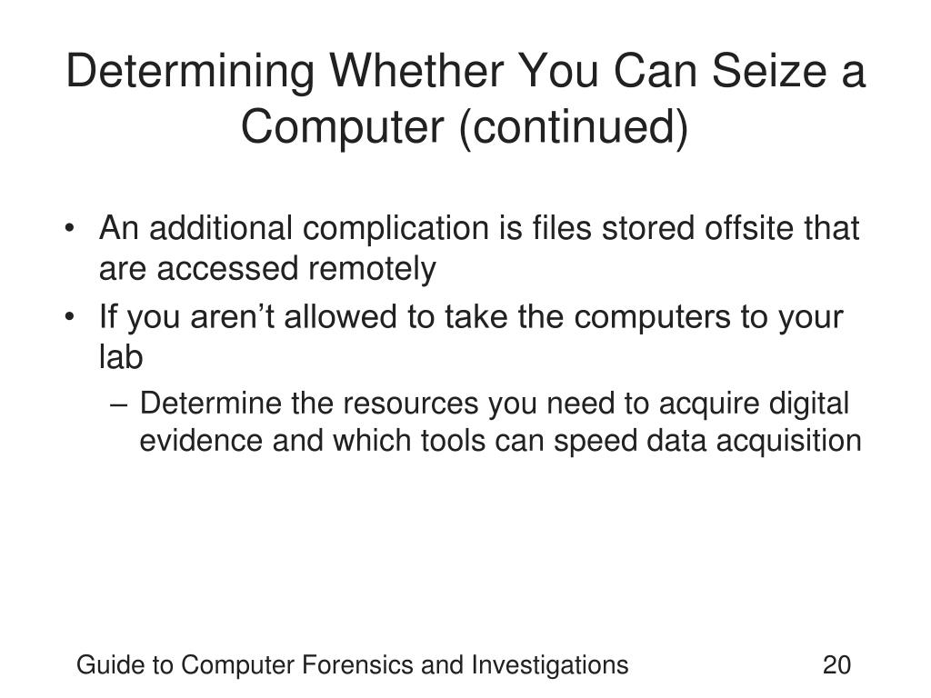 Determining Whether You Can Seize a Computer (continued)