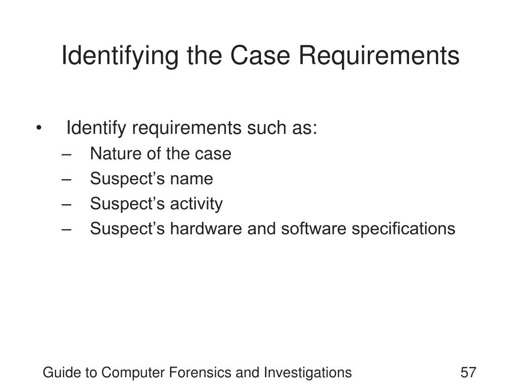 Identifying the Case Requirements