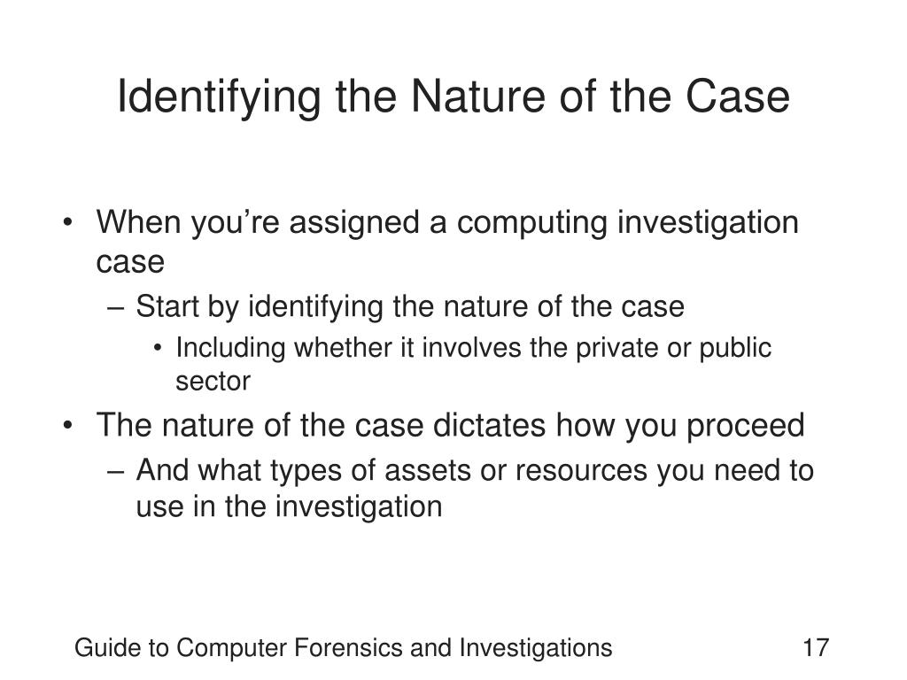 Identifying the Nature of the Case