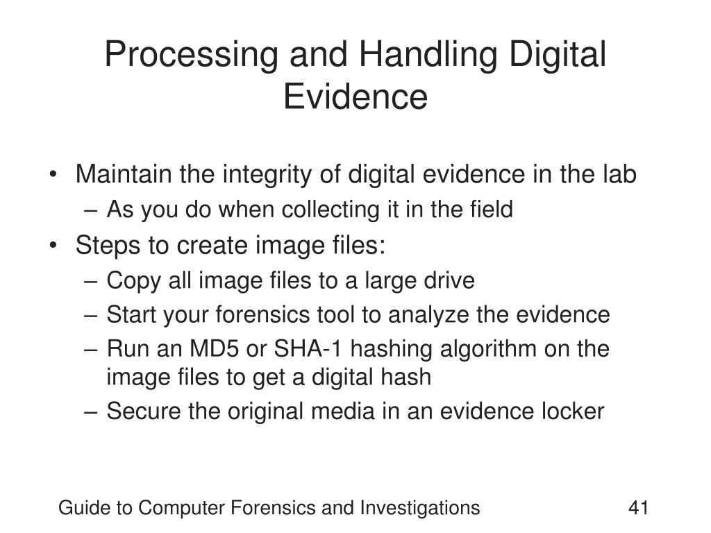 Processing and Handling Digital Evidence