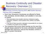 business continuity and disaster recovery overview 1