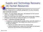supply and technology recovery 8 human resources
