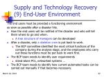 supply and technology recovery 9 end user environment