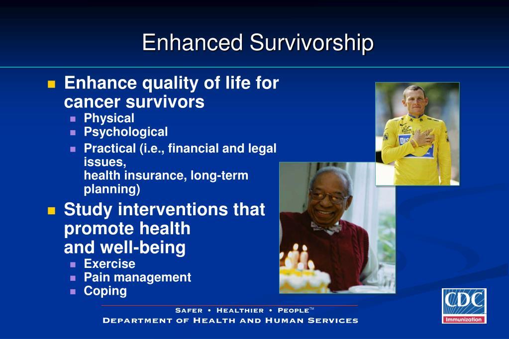 Enhanced Survivorship
