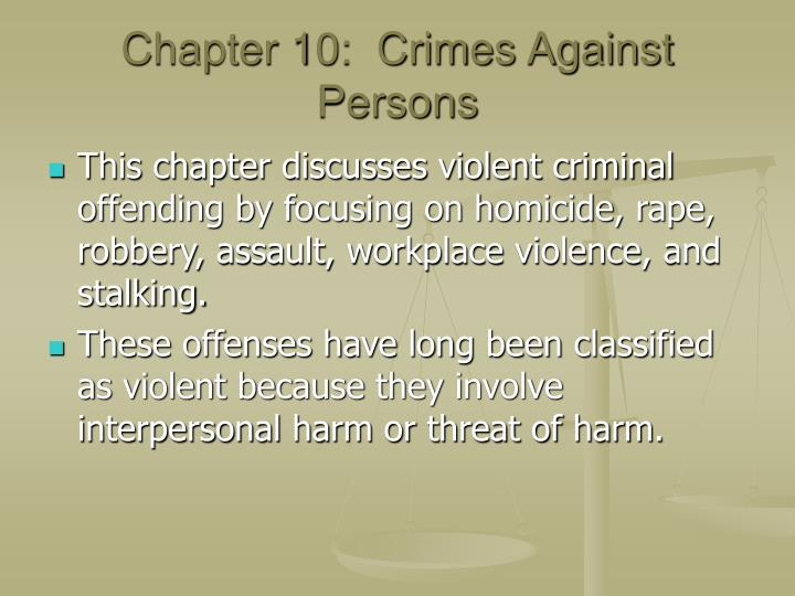 Chapter 10 crimes against persons