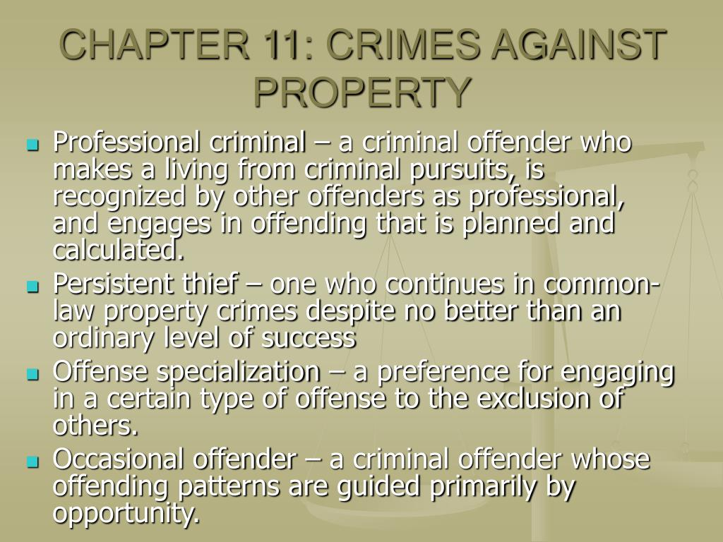 CHAPTER 11: CRIMES AGAINST PROPERTY