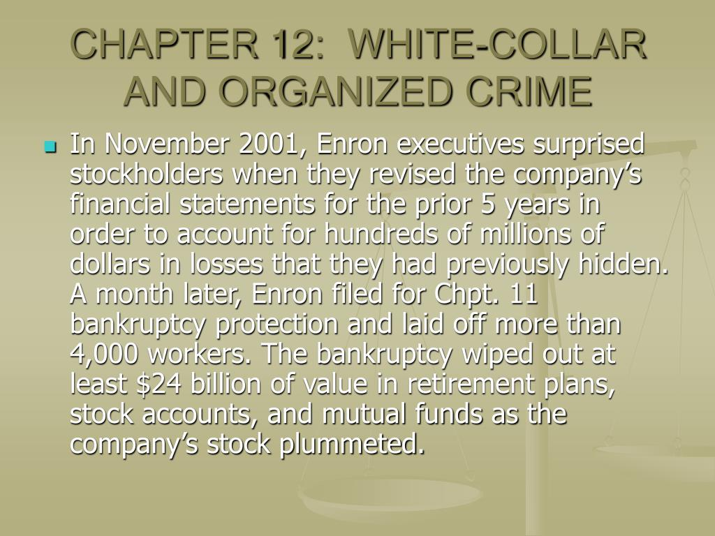 CHAPTER 12:  WHITE-COLLAR AND ORGANIZED CRIME