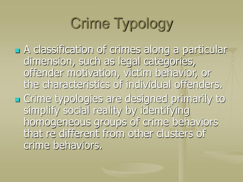 Crime Typology